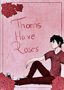 Cover: Thorns Have Roses