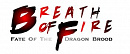 Cover: Breath Of Fire: Fate Of The Dragonbrood