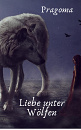 Cover: Liebe unter Wölfen