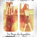 Cover: Die Magie des Augenblicks