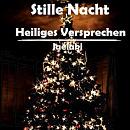 Cover: Stille Nacht, Heiliges Versprechen