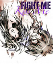 Cover: Fight Me, Kiss Me!