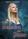Cover: Das Medaillon der Götter
