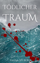 Cover: Tödlicher Traum