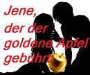 Cover: Jene, der der goldene Apfel gebührt