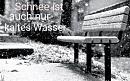 Cover: Schnee ist auch nur kaltes Wasser