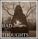 Cover: Bad Things And Good Thoughts - A Boy Between The Lines