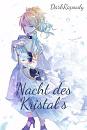 Cover: Nacht des Kristalls