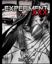 Cover: Experiment XXX