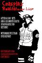 Cover: Coasplay-Ralität oder Lüge