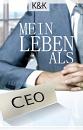 Cover: Mein Leben als CEO
