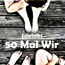 Cover: 50 Mal Wir