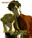 Cover: Because I'm Stupid ...