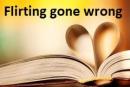 Cover: Flirting gone wrong