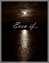 Cover: Even if ...