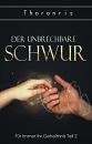 Cover: Der Unbrechbare Schwur