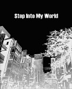 Cover: Step Into My World