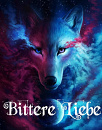 Cover: Bittere Liebe