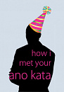 Cover: How I Met Your Ano Kata