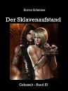 Cover: Der Sklavenaufstand - Gefesselt Band 3
