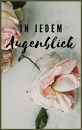 Cover: In jedem Augenblick...
