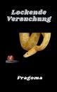 Cover: Lockende Versuchung