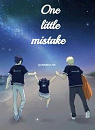 Cover: One little mistake