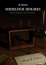 Cover: Sherlock Holmes - Einem Mythos auf der Spur-