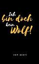 Cover: Ich bin doch kein Wolf!