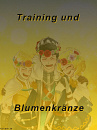 Cover: Training und Blumenkränze