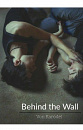 Cover: Behind the Wall