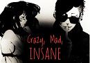 Cover: Crazy, Mad, Insane