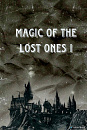Cover: Magic of the Lost Ones I