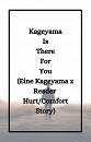 Cover: Kageyama Is There For You
