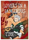 Cover: Lovers in a Dangerous Time