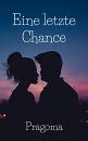 Cover: Eine letzte Chance