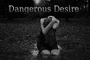 Cover: Dangerous Desire
