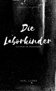 Cover: Die Laborkinder Vol. 1