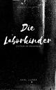 Cover: Die Laborkinder Vol. 1