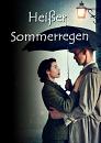 Cover: Heißer Sommerregen