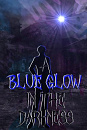 Cover: A Blue Glow In The Darkness