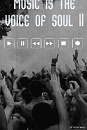 Cover: Music is the voice of soul II
