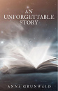 Cover: An unforgettable story