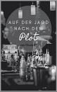 Cover: Auf der Jagd nach dem PLOT