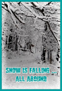Cover: Snow is falling ... all around