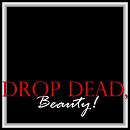 Cover: Drop Dead, Beauty!