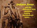 Cover: Indiana Jones und das Geheimnis einer geballten Ladung Rechtschreibfehler
