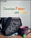 Cover: Zwischen Fieber und Stolz
