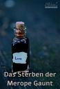 Cover: Das Sterben der Merope Gaunt