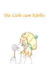 Cover: Die Liebe zum Kürbis